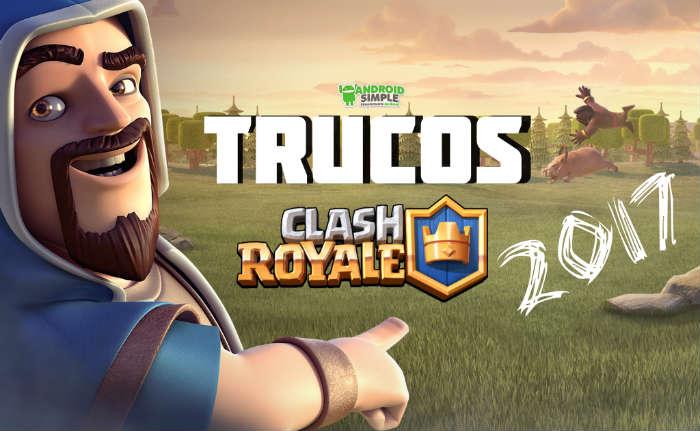 Trucos para Clash Royale 2017
