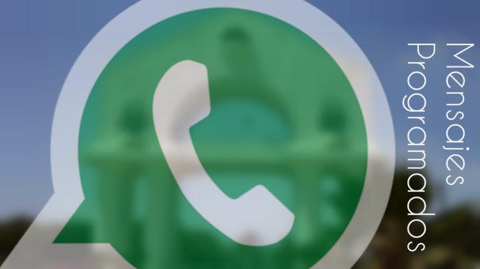 ¿Cómo enviar mensajes programados en Whatsapp?